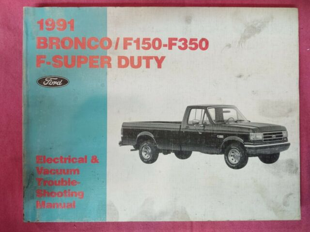 1991 Ford F150 F350 Bronco Factory Dealer Electrical
