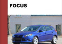 Ford Focus 2012 To 2014 Factory Workshop Service Repair